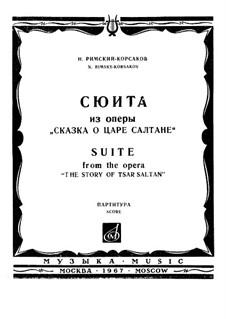 The Tale of Tsar Saltan. Suite, Op.57: The Tale of Tsar Saltan. Suite by Nikolai Rimsky-Korsakov