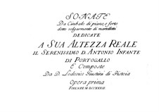 Twelve Sonatas for Harpsichord (or Piano), Op.1: Twelve Sonatas for Harpsichord (or Piano) by Lodovico Giustini