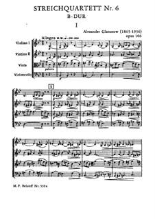 String Quartet No.6 in B Flat Major, Op.106: String Quartet No.6 in B Flat Major by Alexander Glazunov