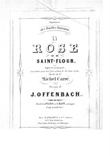 La rose de Saint-Flour: Partitura Piano-vocal by Jacques Offenbach