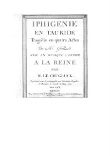 Iphigenia in Tauris, Wq.46: Partitura completa by Christoph Willibald Gluck