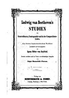 Studien im Generalbass, Contrapunkt und in der Compositionslehre: Studien im Generalbass, Contrapunkt und in der Compositionslehre by Ludwig van Beethoven