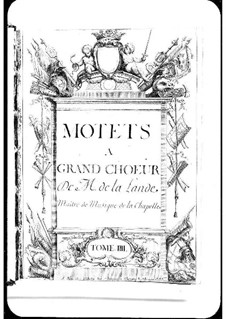 Motets (Collections): Volume IV by Michel Richard de Lalande