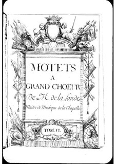 Motets (Collections): volume VI by Michel Richard de Lalande
