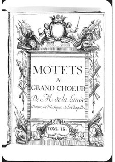 Motets (Collections): Volume IX by Michel Richard de Lalande