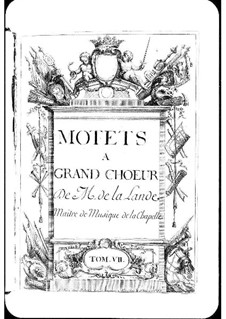 Motets (Collections): Volume VII by Michel Richard de Lalande