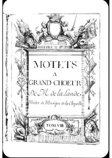 Motets (Collections): Volume VIII by Michel Richard de Lalande