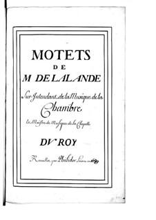 Grand Motets (Collections): volume VI by Michel Richard de Lalande