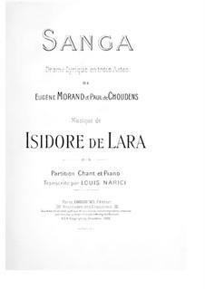 Sanga: para solistas,coral e piano by Isidore De Lara