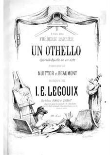 Un Othello: Para solistas e piano by Isidore-Edouard Legouix