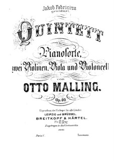 Piano Quintet in E Minor, Op.40: Piano Quintet in E Minor by Otto Malling