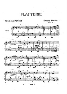 Six Pieces for Piano, Op.38: No.1 Flatterie by Giuseppe Martucci