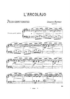 Seven Pieces for Piano, Op.43: No.3 L'arcolaio by Giuseppe Martucci