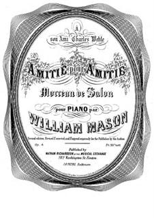 Amitié pour Amitié, Op.4: Amitié pour Amitié by William Mason