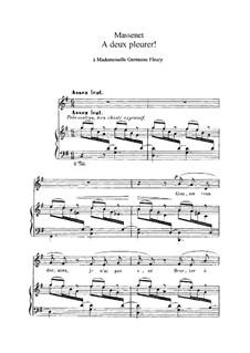 A deux pleurer: A deux pleurer by Jules Massenet