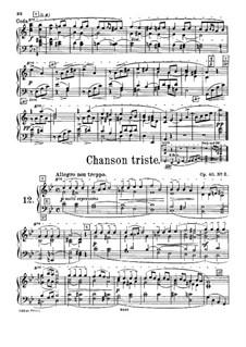 Twelve Pieces , TH 138 Op.40: No.2 Chanson triste, for harmonium by Pyotr Tchaikovsky