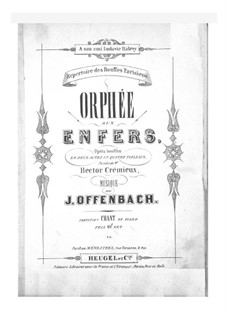 Complete Opera: Partitura Piano-vocal by Jacques Offenbach