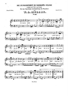 Die Zufriedenheit im niedrigen Stande, K.151: Die Zufriedenheit im niedrigen Stande by Wolfgang Amadeus Mozart