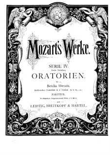 The Liberation of Bethulia, K.118: The Liberation of Bethulia by Wolfgang Amadeus Mozart