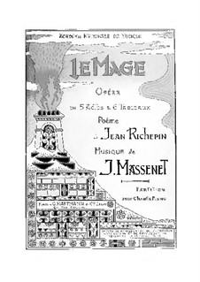 Le mage: arranjos para vozes e piano by Jules Massenet