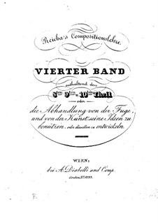 Compositionslehre: Band IV, Teile VIII-X by Anton Reicha
