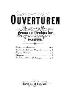 Die Felsenmühle von Estalières. Ouvertüre: Die Felsenmühle von Estalières. Ouvertüre by Carl Gottlieb Reissiger