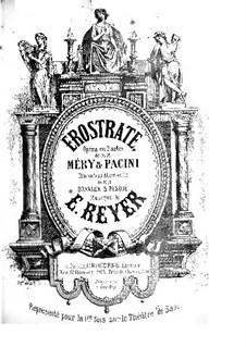 Erostrate: arranjos para solistas, coral e piano by Ernest Reyer