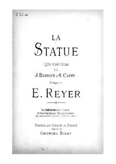 La statue (The Statue): arranjos para solistas, coral e piano by Ernest Reyer