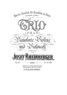 Piano Trio No.3 in B Flat Major, Op.121: todas as partes e partituras by Josef Gabriel Rheinberger