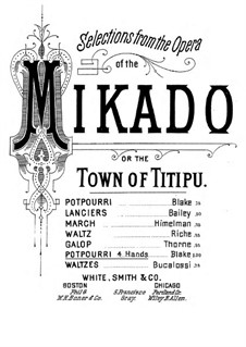 Potpourri on Themes 'The Mikado' by Sullivan: para piano de quadro mãos by Charles Dupee Blake