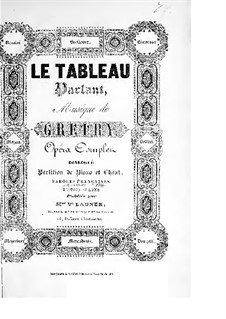 Le tableau parlant (The Talking Picture): Le tableau parlant (The Talking Picture) by André Grétry