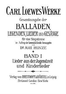 Complete Collection of Ballads, Legends and Songs: Volume I by Carl Loewe