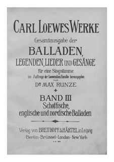 Complete Collection of Ballads, Legends and Songs: volume III by Carl Loewe
