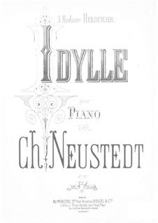 Idyll for Piano, Op.82: Idyll for Piano by Charles Neustedt