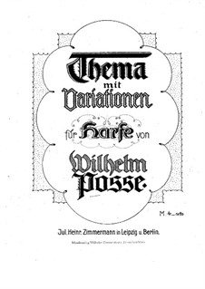 Theme with Variations for Harp: Theme with Variations for Harp by Wilhelm Posse
