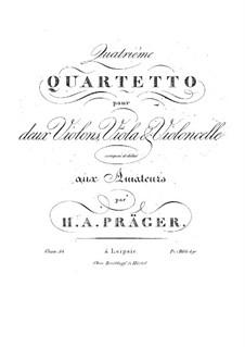 String Quartet No.4 in D Major, Op.34: String Quartet No.4 in D Major by Heinrich Alois Präger