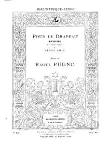 Pour le drapeau, for Piano: Pour le drapeau, for Piano by Raoul Pugno