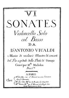 Six Sonatas for Cello and Basso Continuo: set completo by Antonio Vivaldi