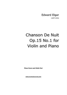 Two Pieces, Op.15: No.1 Chanson de nuit – score for violin and piano, solo part by Edward Elgar