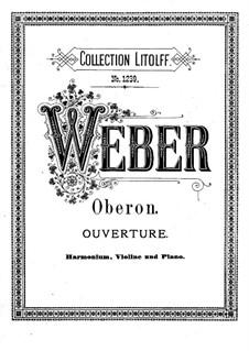 Overture: For harmonium, violin and piano by Carl Maria von Weber