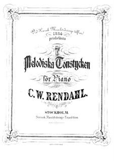 Syv melodiska tonstycken: Syv melodiska tonstycken by Claes Rendahl
