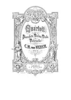 Piano Quartet in B Major, J.76 Op.18: Piano Quartet in B Major by Carl Maria von Weber