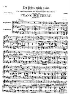 Du liebst mich nicht (You do Not Love Me), D.756 Op.59 No.1: pimeira versão by Franz Schubert