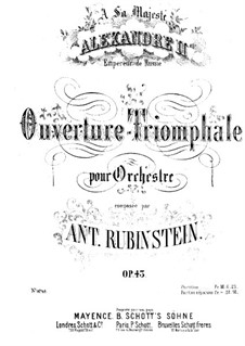 Triumphal Overture for Orchestra, Op.43: Triumphal Overture for Orchestra by Anton Rubinstein