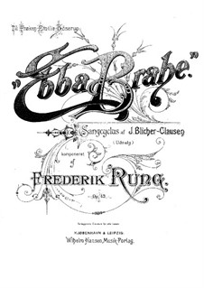 Ebba Brahe, Op.42: Partitura piano-vocal by Frederik Rung