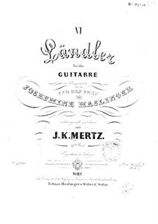 Six Landler, Op.9: Six Landler by Johann Kaspar Mertz