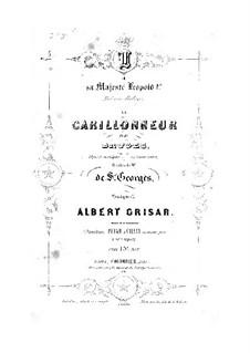Le carillonneur de Bruges: Le carillonneur de Bruges by Albert Grisar