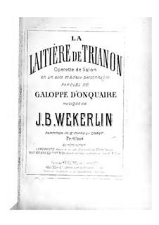 La laitière de Trianon (The Milkmaid of Trianon): La laitière de Trianon (The Milkmaid of Trianon) by Jean-Baptiste Weckerlin