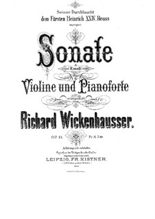 Sonata for Violin and Piano, Op.13: partitura by Richard Wickenhausser