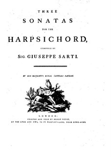 Three Sonatas for Harpsichord: Three Sonatas for Harpsichord by Giuseppe Sarti